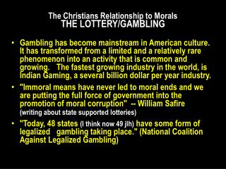 The Christians Relationship to Morals THE  LOTTERY/GAMBLING