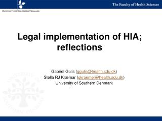 Legal implementation of HIA;  reflections