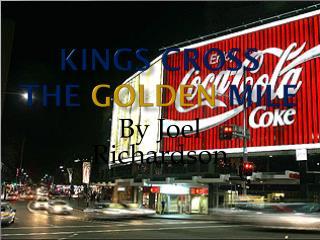 Kings Cross The  Golden  Mile