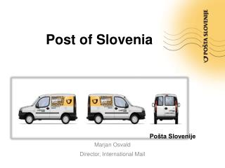 Marjan Osvald Director, International Mail
