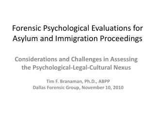 Forensic Psychological Evaluations for Asylum and Immigration Proceedings