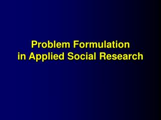 problem formulation in applied social research