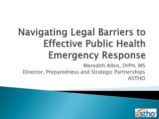 Navigating Legal Barriers to Effective Public Health Emergency Response