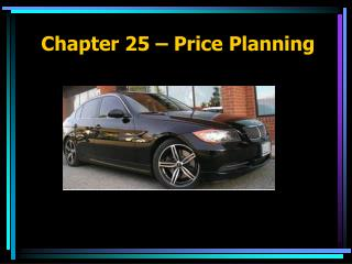 Chapter 25 – Price Planning