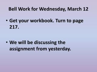 Bell Work for Wednesday, March 12