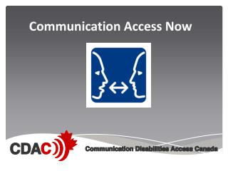 Communication Access Now