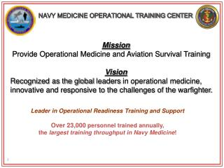 NAVY MEDICINE OPERATIONAL TRAINING CENTER