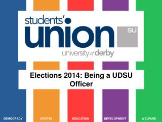 Elections 2014: Being a UDSU Officer