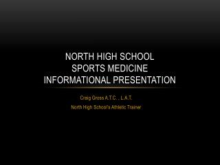 North High School Sports Medicine Informational Presentation