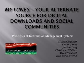 M yTunes � Your Alternate Source For Digital Downloads and Social Communit IEs