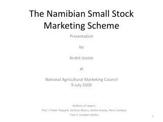 The Namibian Small Stock Marketing Scheme