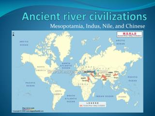 Ancient river civilizations