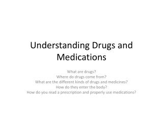 Understanding Drugs and Medications