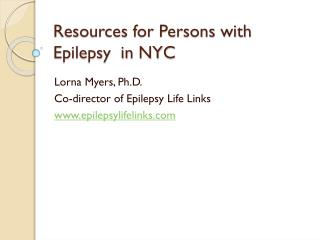 Resources for Persons with Epilepsy  in NYC
