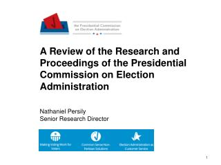 A Review of the Research and Proceedings of the Presidential Commission on Election Administration Nathaniel  Persily S