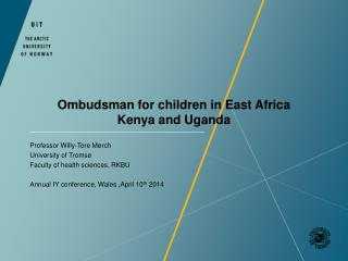 Ombudsman for children in East Africa Kenya and Uganda