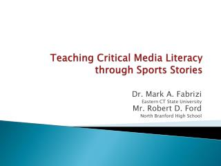 Teaching Critical Media Literacy through Sports Stories