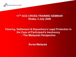 Clearing, Settlement & Depository's Legal Protection in the Case of Participant's Insolvency  –  The Malaysian Perspect