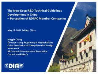 The New Drug R&D Technical Guidelines Development in China  –  Perception of RDPAC Member Companies