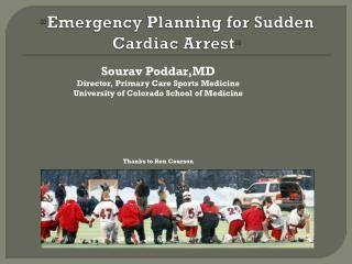 """"""" Emergency Planning for Sudden Cardiac Arrest """""""