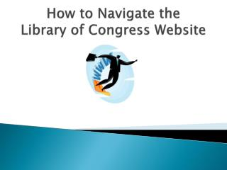 How to Navigate the  Library of Congress Website