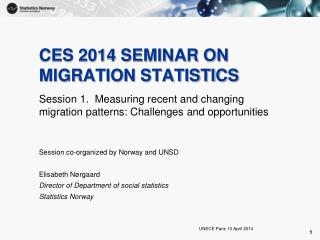 CES 2014 SEMINAR ON MIGRATION STATISTICS