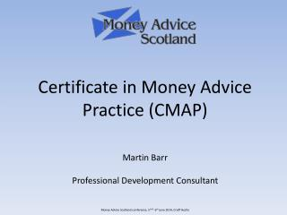 Money Advice Scotland conference, 5 th &   6 th  June 2014, Crieff Hydro
