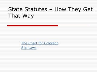 State Statutes – How They Get That Way