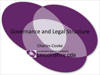 Governance and Legal Structure