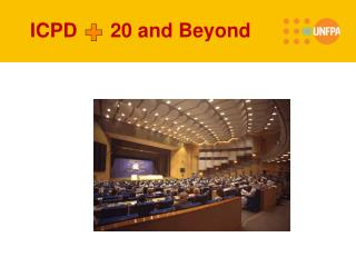 ICPD 20 and  Beyond