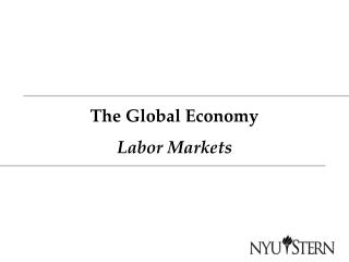The Global Economy Labor Markets