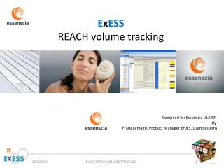 E x ESS REACH volume tracking