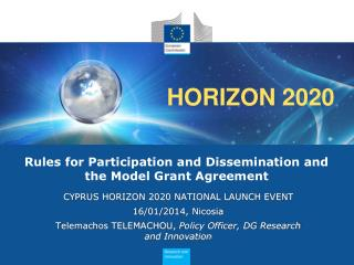 Rules for Participation and Dissemination and the Model Grant Agreement