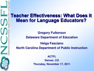 Teacher Effectiveness: What Does it Mean for Language Educators?