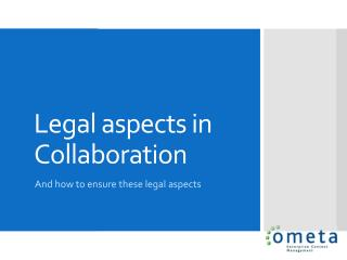 Legal aspects in Collaboration