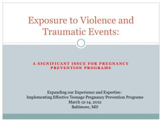 Exposure to Violence and Traumatic Events: