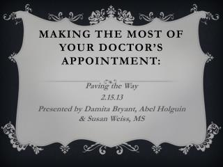 Making the Most of your Doctor's Appointment :