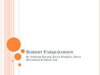 Robert  Farquharson