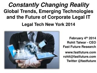 Constantly Changing Reality  Global Trends, Emerging Technologies and the Future of Corporate Legal IT