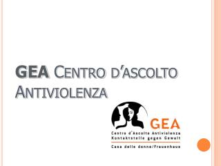 GEA Centro  d'ascolto Antiviolenza