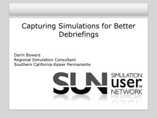Capturing Simulations for Better Debriefings