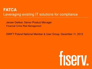 FATCA Leveraging existing IT solutions for compliance