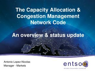 The Capacity Allocation & Congestion Management Network Code An overview & status update
