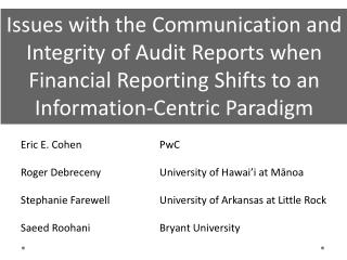 Issues with the Communication and Integrity of Audit Reports when Financial Reporting Shifts to an Information-Centric