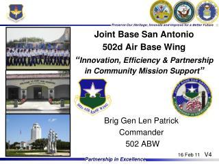 Brig Gen Len Patrick Commander 502 ABW