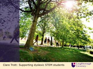 Clare  Trott: Supporting  dyslexic STEM students