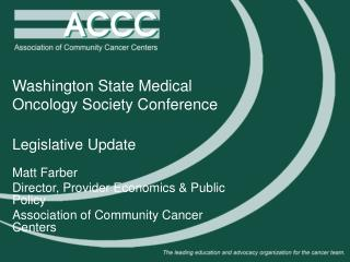 Washington State Medical Oncology Society Conference