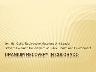 Uranium RECOVERY in  colorado
