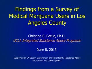 Findings from a Survey of Medical Marijuana Users in Los Angeles County