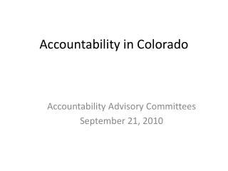 Accountability in Colorado